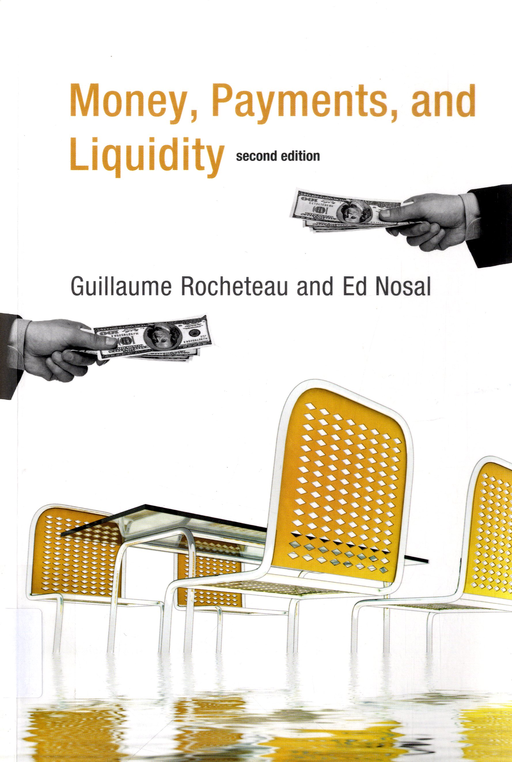 Money, Payments And Liquidity