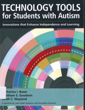 Technology Tools : For Students With Autism